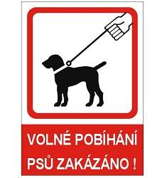 B.t. samol. A4 volné pobíhání psů zakázáno