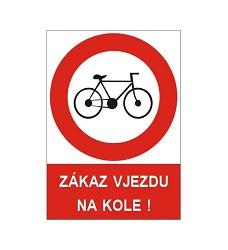 B.t.plast Zákaz vjezdu na kole A4