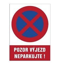 B.t.plast Pozor výjezd - neparkujte! A4