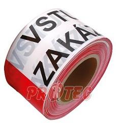 Páska výstražná 250m x 80mm  ZÁKAZ VSTUPU