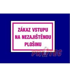 B.t. pl. Zákaz vstupu na nez. plošinu A4