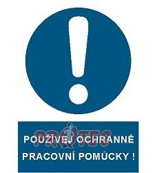 B.t. pl. Používej  ochranné pracovní pomůcky  A4