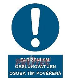 B.t. pl. Zaříz. smí obsl. jen ... A4