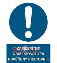 B.t. pl. Zaříz. smí obsl. jen A4