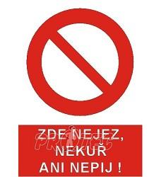 B.t. pl. Zde nejez,nekuř ani nepij A4