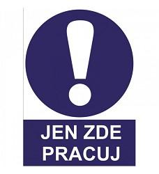 B.t. plast JEN ZDE PRACUJ A4