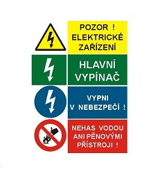B.t.samolepka A6 Pozor! Elektrické zařízení / Hlavní vypínač / Vypni v nebezpečí!