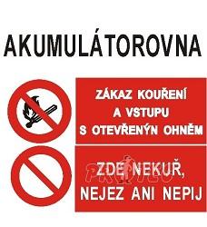 B.t. AKUMULÁTOROVNA: trojtab. zákaz, nejez, nepij, nekuř
